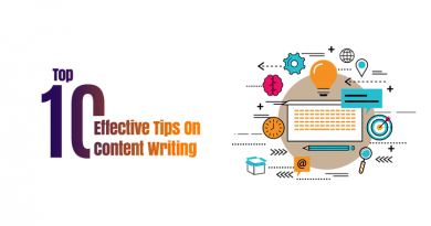 {Complete Guide} – Top 10 Effective Tips On Content Writing