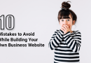 10 Mistakes to Avoid While Building Your Own Business Website
