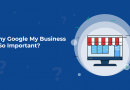 Why Google My Business Is So Important?