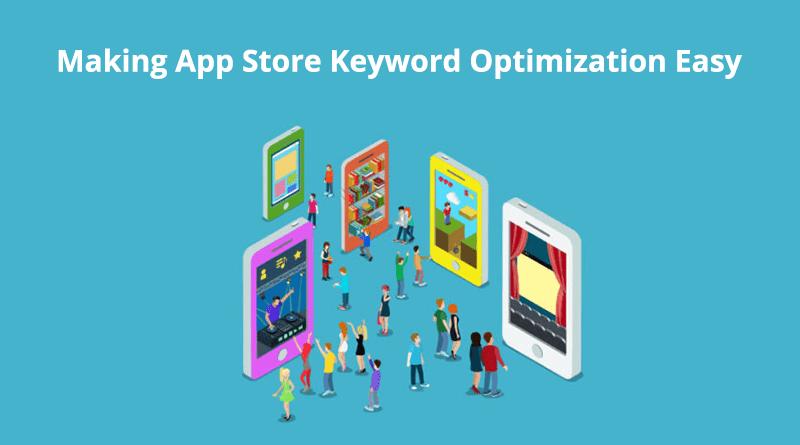 Making App Store Keyword Optimization