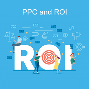 PPC and ROI