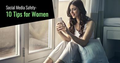 Social Media Safety-10 Tips for Women