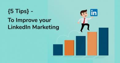 Improve your LinkedIn marketing